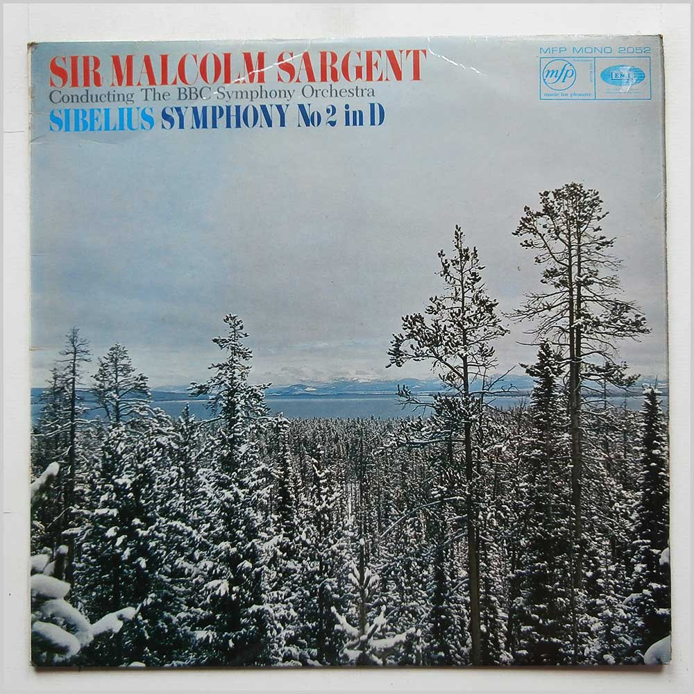 Sir Malcolm Sargent, BBC Symphony Orchestra - Sibelius: Symphony No.2 in D (MFP 2052)