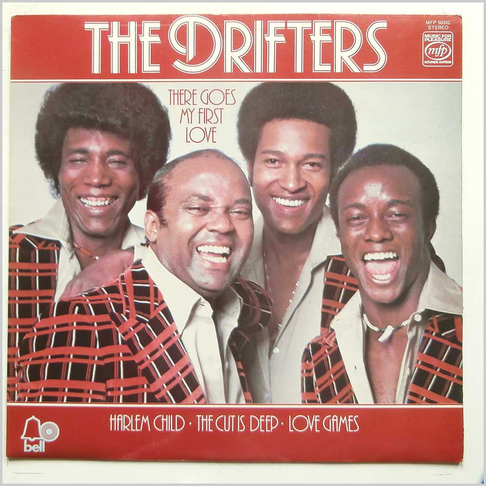 The Drifters - There Goes My First Love (MFP 50352)
