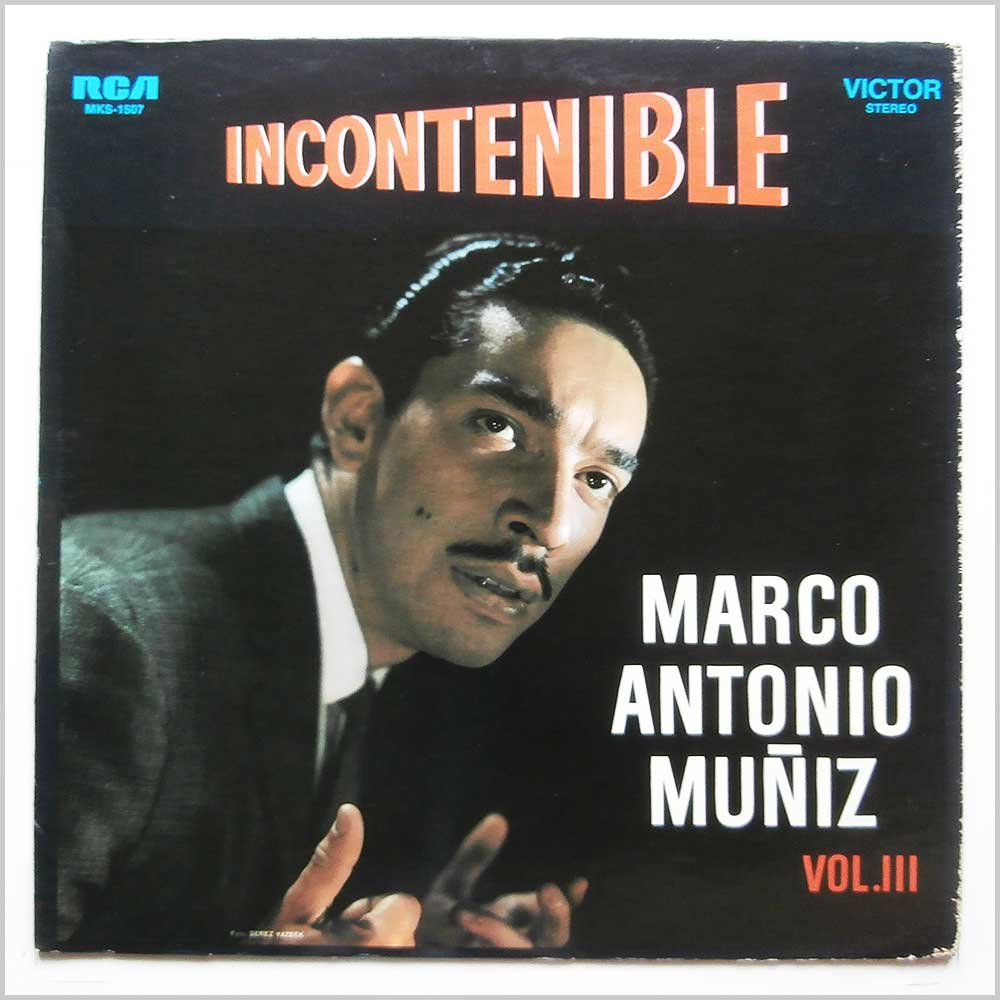MARCO ANTONIO MUNIZ - Incontenible Marco Antonio Muniz Vol. III - 33T