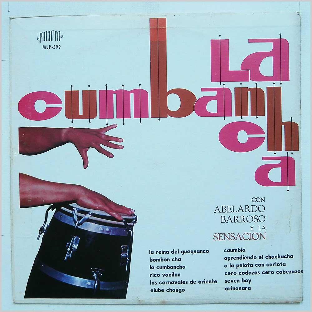ABELARDO BARROSO Y LA SENSACION - La Cumbancha - 33T