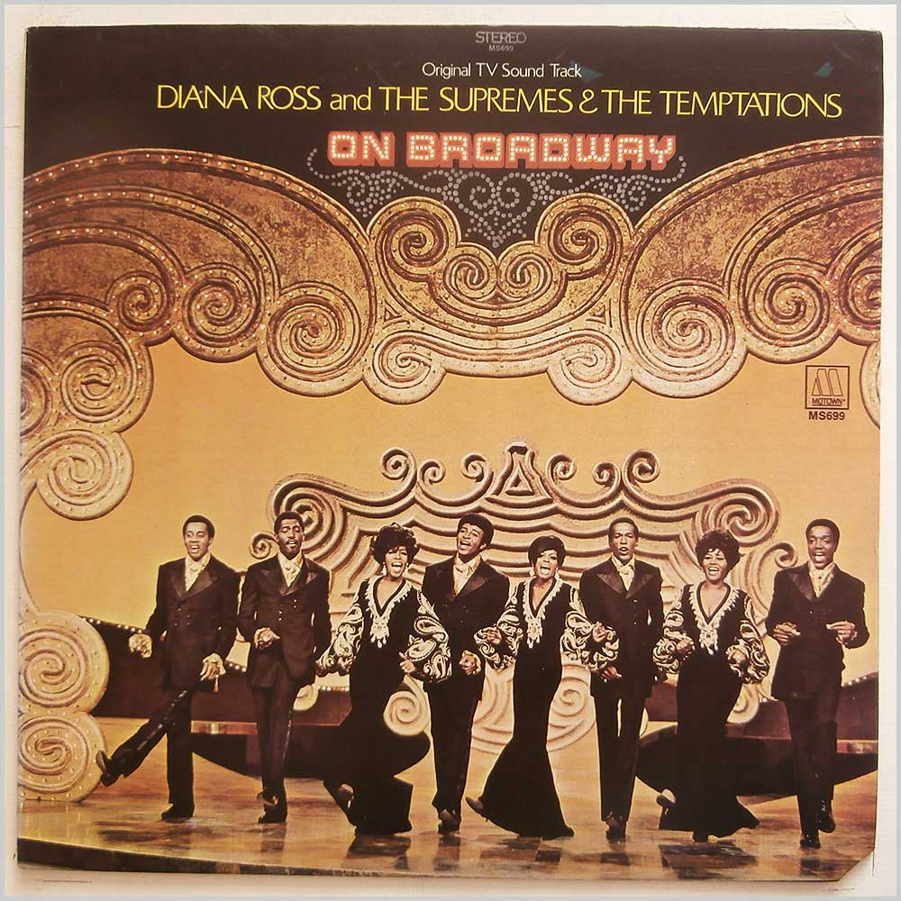 Diana Ross and The Supremes and The Temptations - The Original TV Sound Track: On Broadway (MS699)