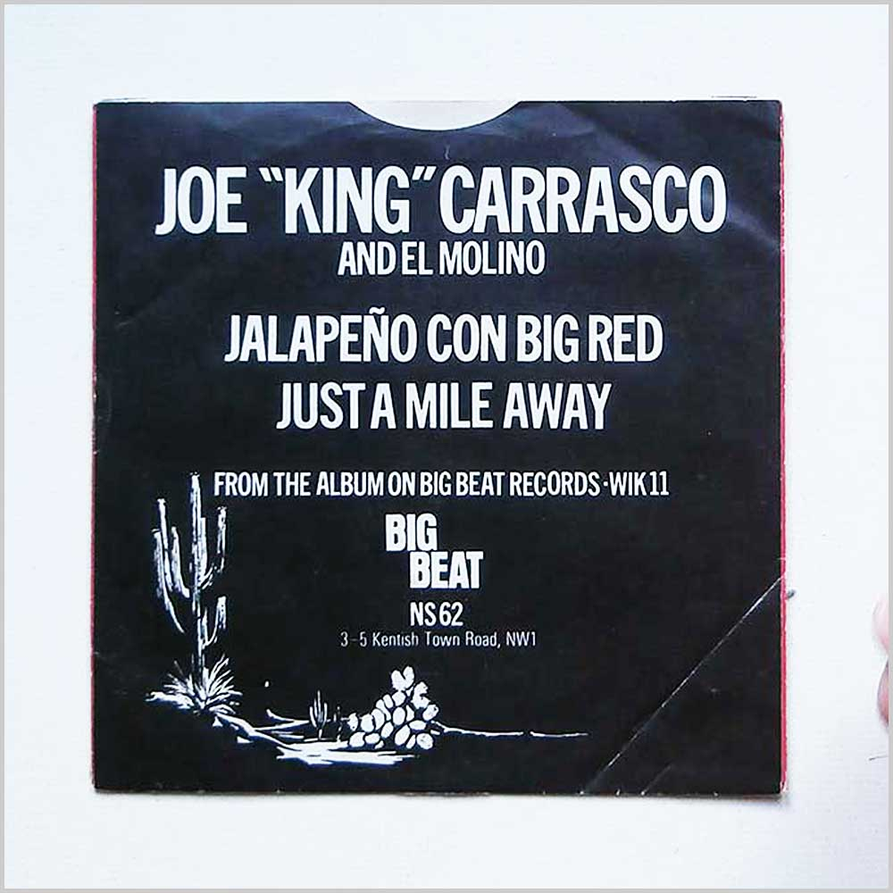 Joe King Carrasco And The El Molino Band - Jalapeno Con Big Red, Just A Mile Away (NS 62)