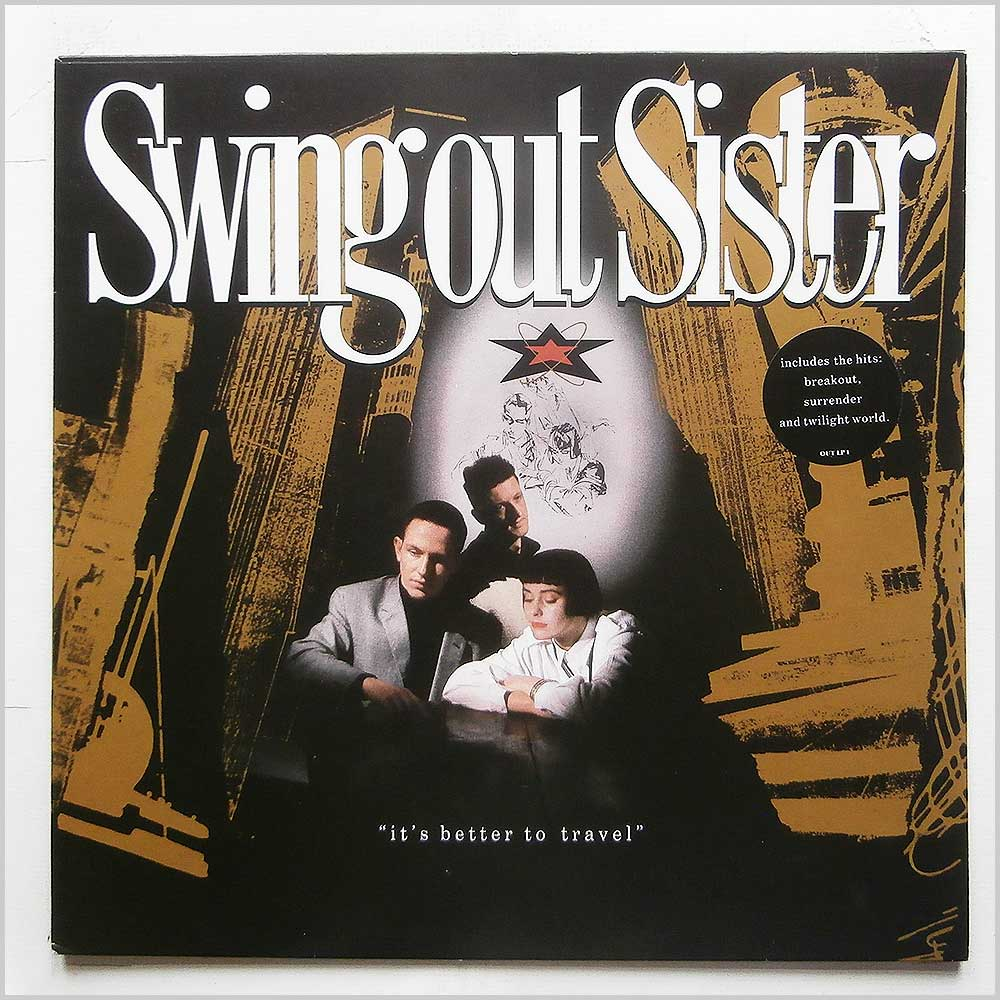 Swing Out Sister - It'S Better To Travel (OUT LP1)