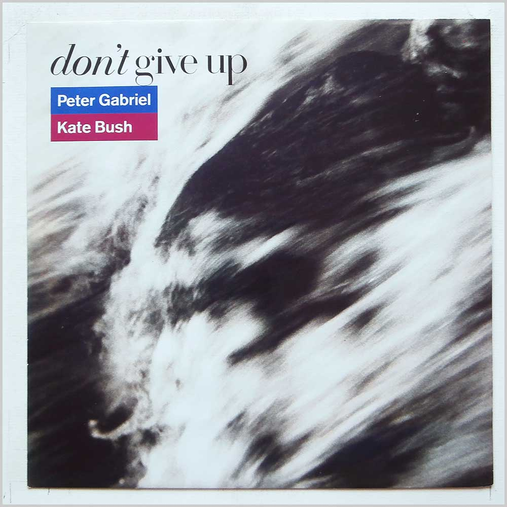Peter Gabriel, Kate Bush - Don't Give Up (PGS 212)