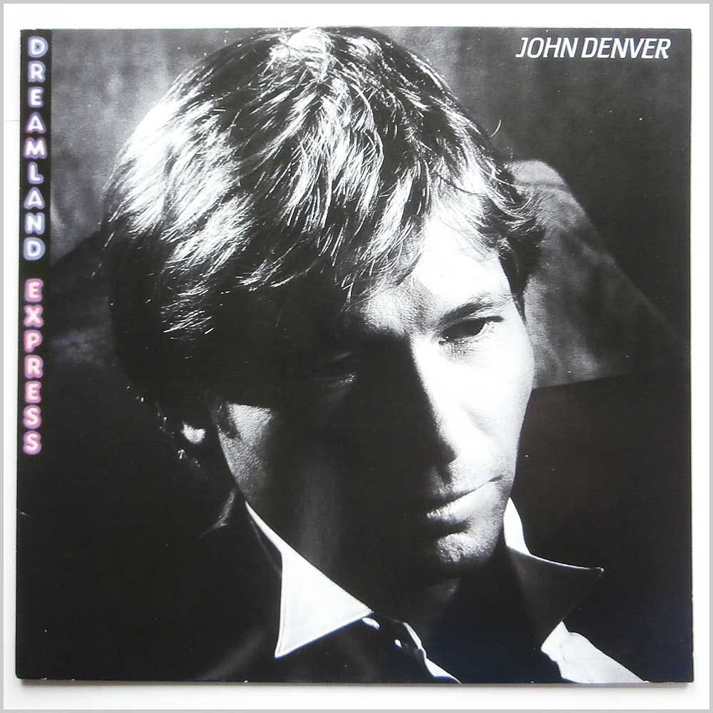 John Denver - Dreamland Express (PL85458)
