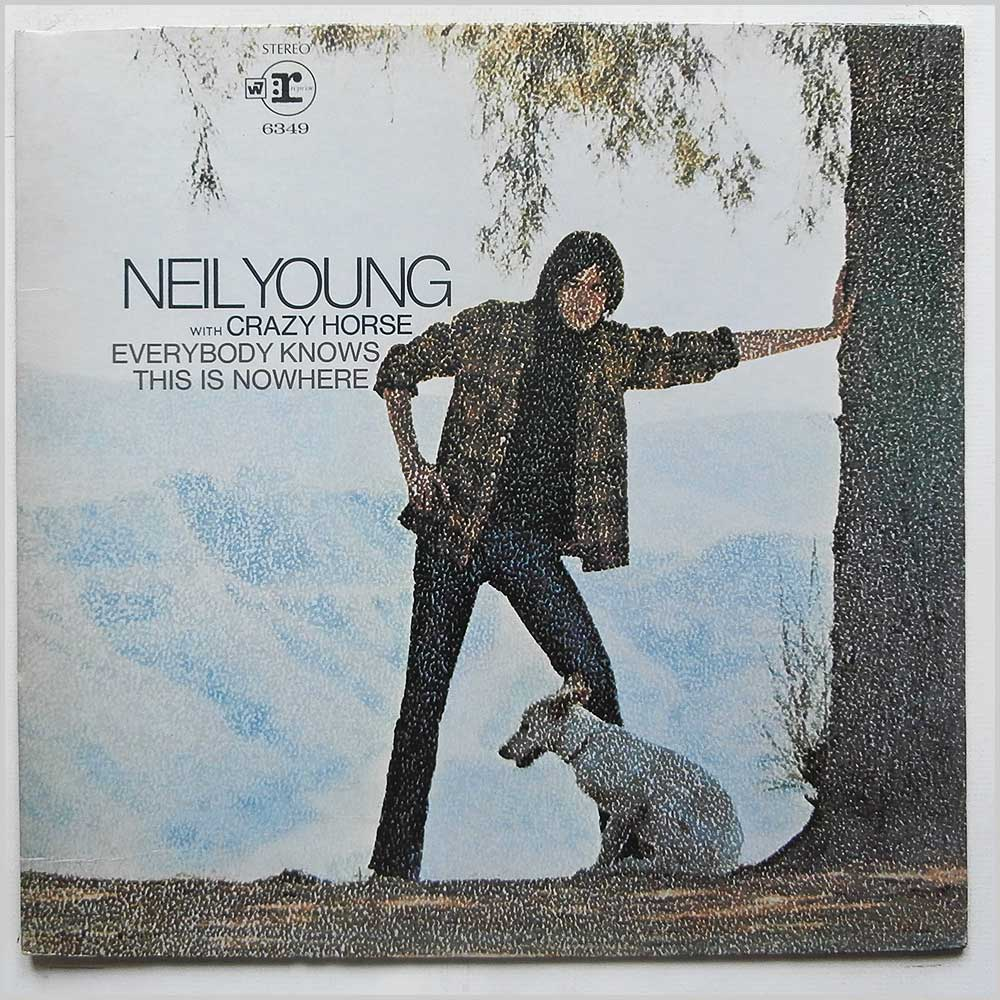 Neil Young With Crazy Horse - Everybody Knows This Is Nowhere (RS 6349)