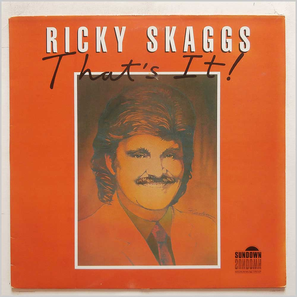 Ricky Skaggs - That's It (SDLP 040)