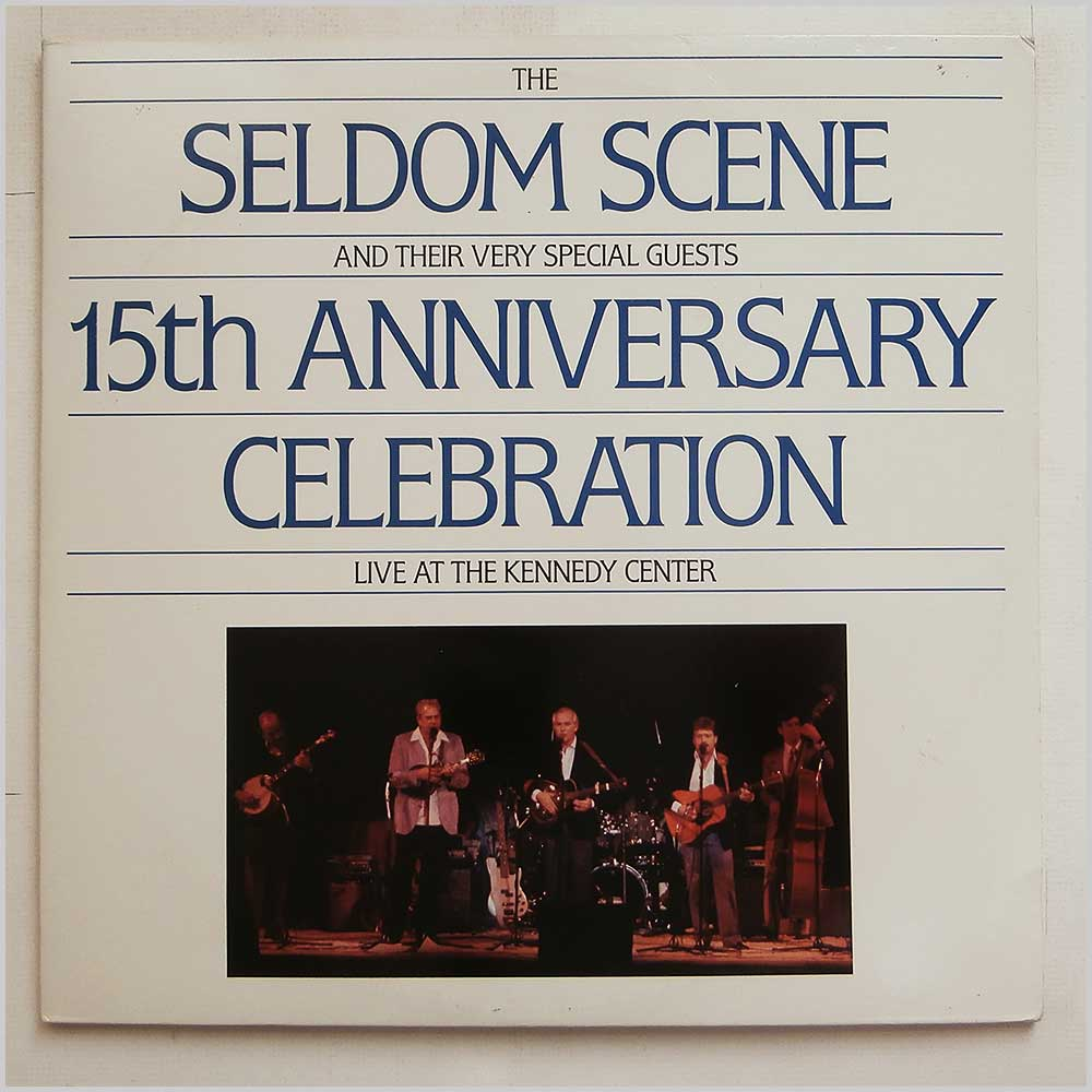 The Seldom Scene - 15th Anniversary Celebration Live At The Kennedy Centre (SH-2202)