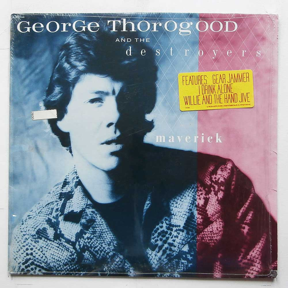 George Thorogood and The Destroyers - Maverick (ST-17145)