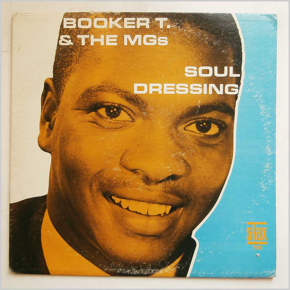 Booker T. and The MGs - Soul Dressing (STAX 705)