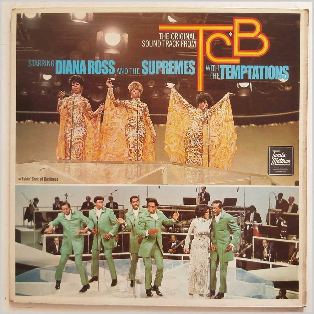 Diana Ross and The Supremes With The Temptations - The Original Soundtrack From TCB (Takin' Care Of Business) (STML 11110)