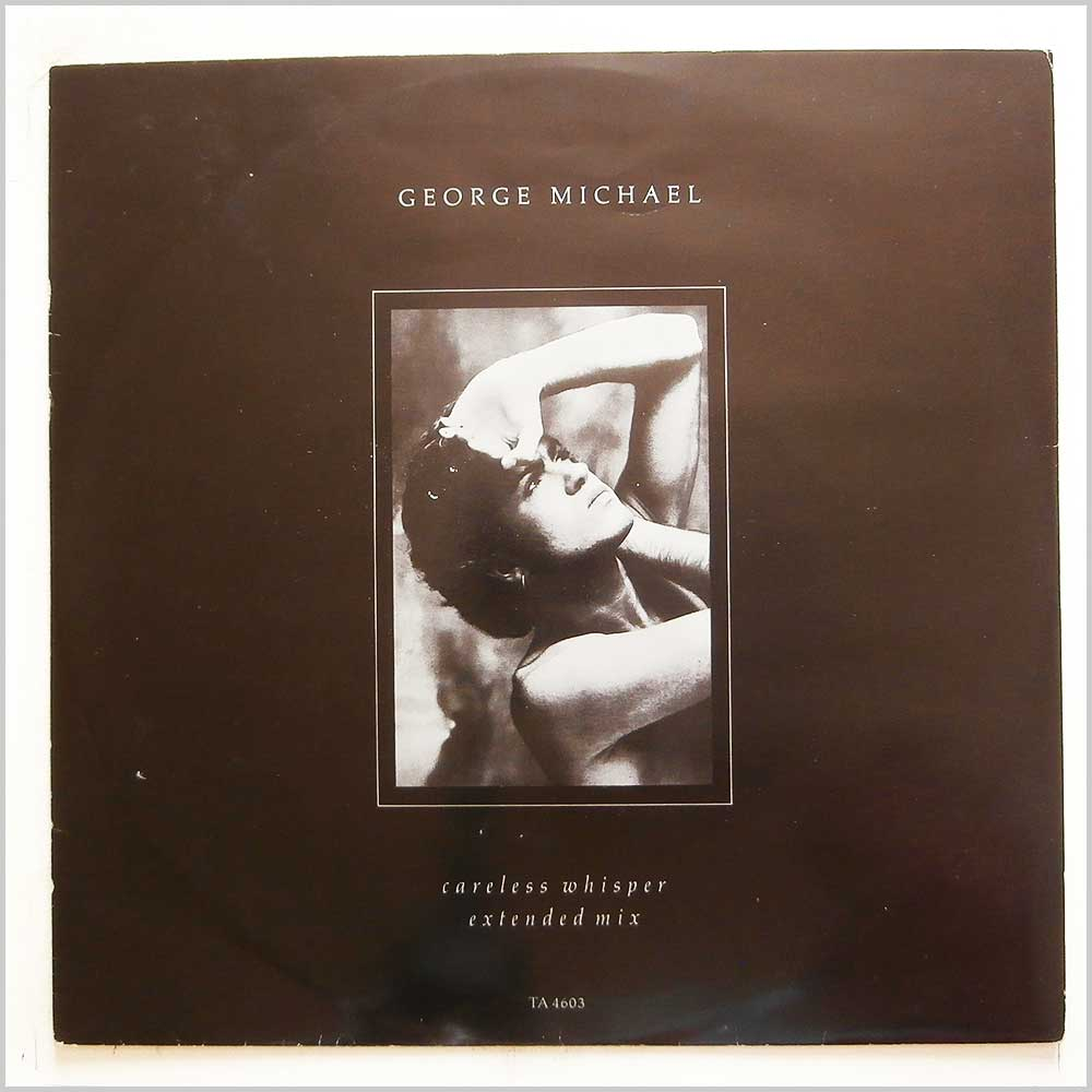 George Michael - Careless Whisper (TA 4603)