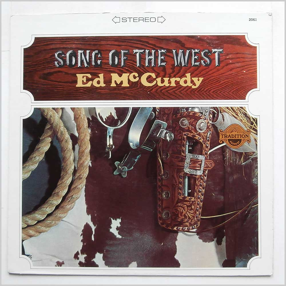 Ed McCurdy - Song Of The West (TR 2061)