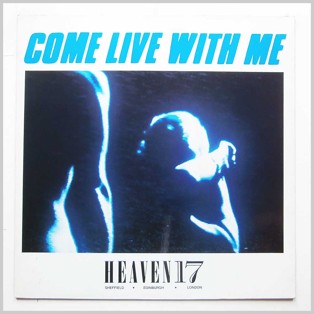 Heaven 17 - Come Live With Me (VS 607-12)