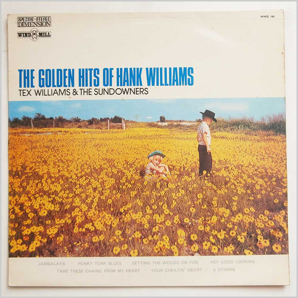 Tex Williams and The Sundowners - The Golden Hits Of Hank Williams (WMD 168)